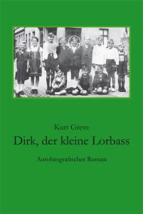 Dirk, der kleine Lorbass
